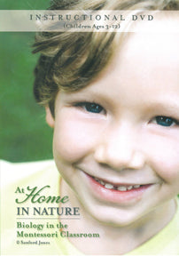 At Home in Nature: Biology in the Montessori Classroom DVD