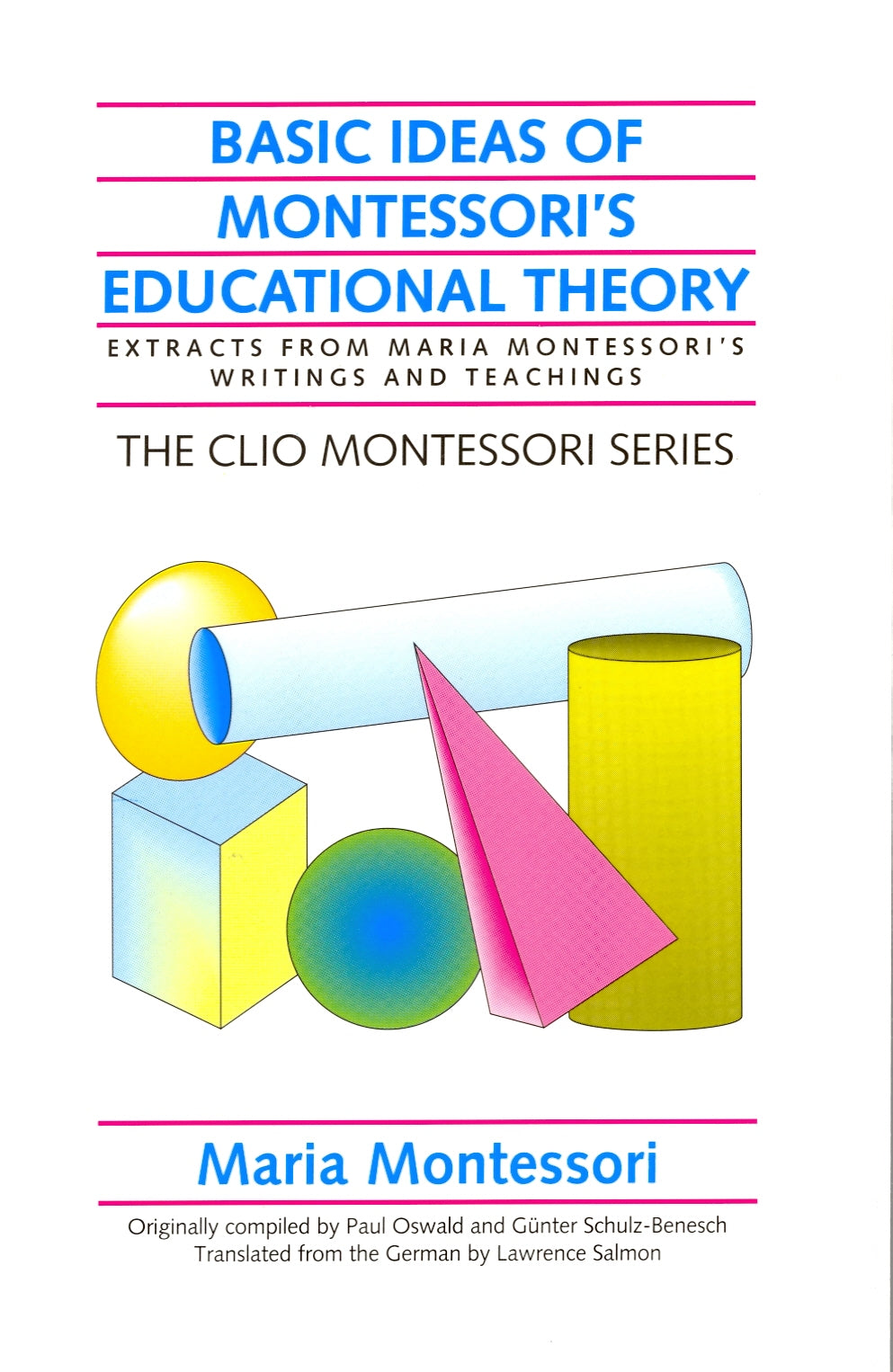 Basic Ideas of Montessori Education