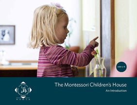 The Montessori Children's House, An Introduction