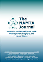 Vol 35, No 3: Montessori Internationalism and Peace: Unifying History, Geography, and Natural Science