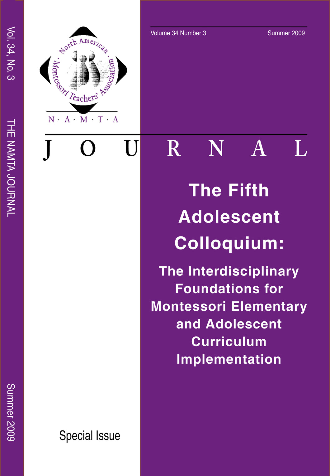 Vol 34, No 3: The Fifth Adolescent Colloquium:The Interdisciplinary Foundations for Montessori Elementary and Adolescent Curriculum Implementation