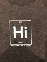 Load image into Gallery viewer, Hi - Element of Kindness Tee