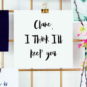 I Think I'll Keep You Card - Personalised valentines cards - The Luxe Co