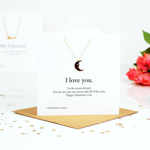 You're my sun, my moon and all my stars Moon Necklace & Card
