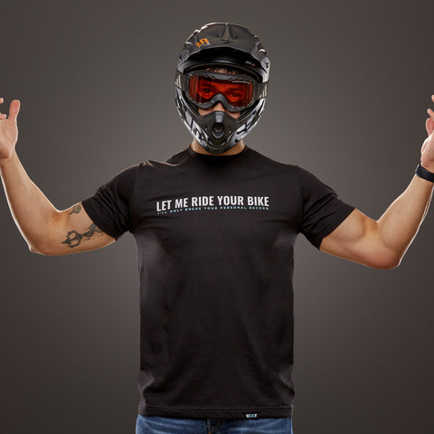 Let Me Ride Your Bike - I'll Only Break Your Personal Record-Unisex