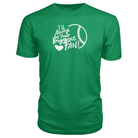 Image of Ill Always Be Your Biggest Fan Premium Tee - Green Apple / S / Premium Unisex Tee - Short Sleeves