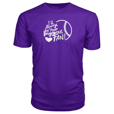 Image of Ill Always Be Your Biggest Fan Premium Tee - Purple / S / Premium Unisex Tee - Short Sleeves