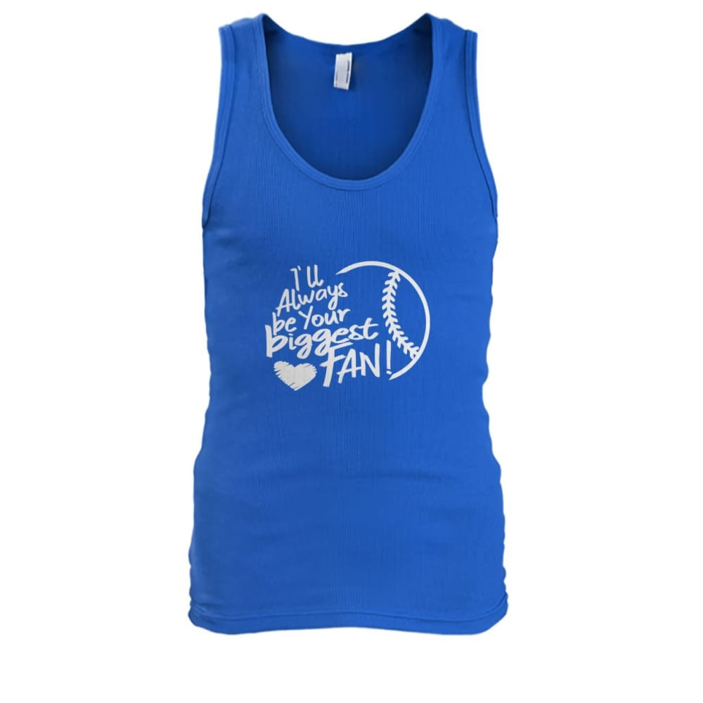 Ill Always Be Your Biggest Fan Tank - Royal / S / Mens Tank Top - Tank Tops