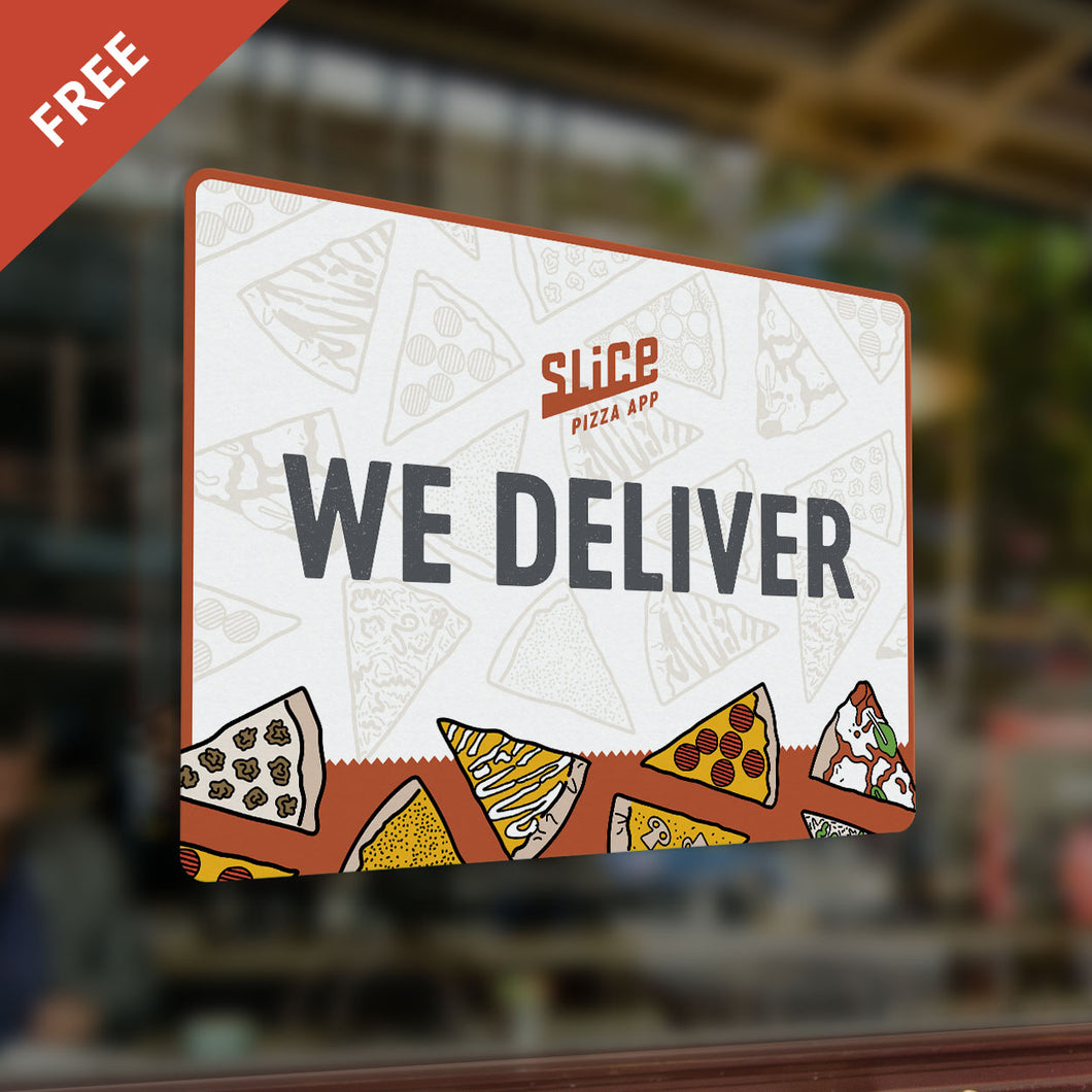 We Deliver Sign - SHOPSLICE