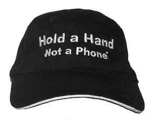 Black Hat with White Lettering - Hold a Hand Not a Phone
