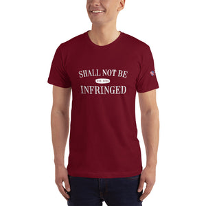Men's Shall Not Be Infringed T-Shirt