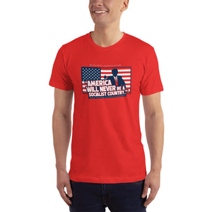 Men's America Will Never Be Socialist T-Shirt