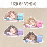 Working extra hours, Tired, Bored Stickers ~Kawaii girl: Vera, Valerie and Violet~