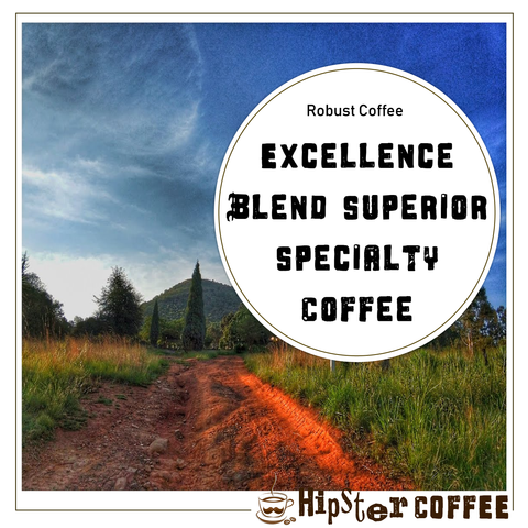 Excellence Blend Superior Specialty Coffee