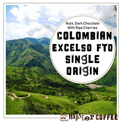 Colombian Excelso FTO Origin Gourmet Coffee