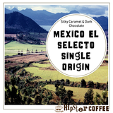 Mexico El Selecto Single Origin Gourmet Coffee