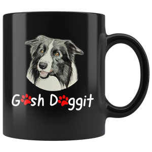 GOSH DOGGIT BORDER COLLIE