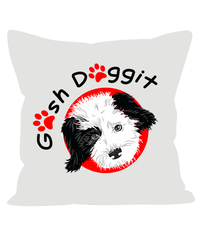 GOSH DOGGIT PILLOW