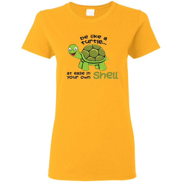 BE LIKE A TURTLE AT EASE IN YOUR OWN SHELL - Loves Creations Inc