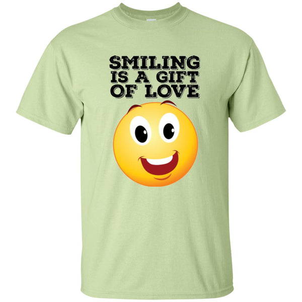SMILING IS A GIFT OF LOVE