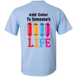 ADD COLOR TO SOMEONE'S LIFE