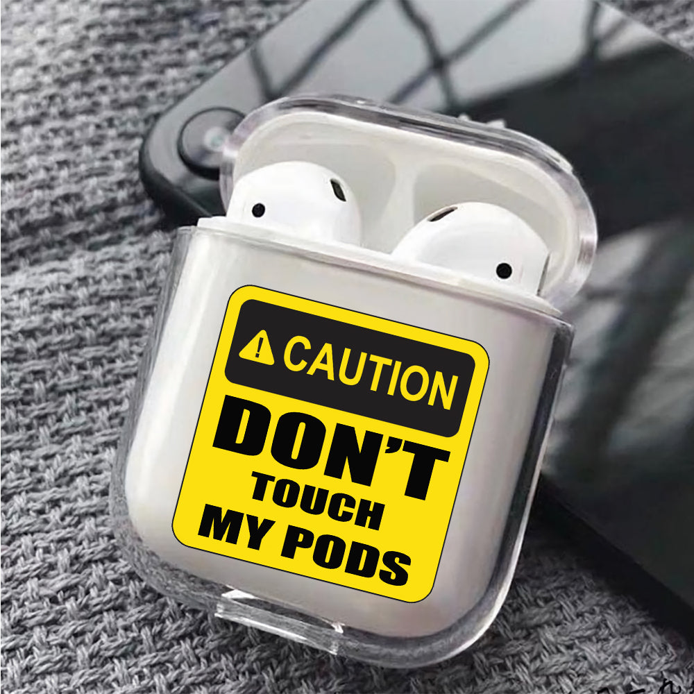 Caution Don't Touch My Pods Protective Clear Case Cover For Apple Airpods