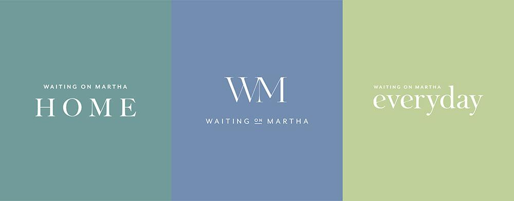 Three images of the logos for Waiting on Martha Home, Waiting on Martha, and Waiting on Martha Everyday