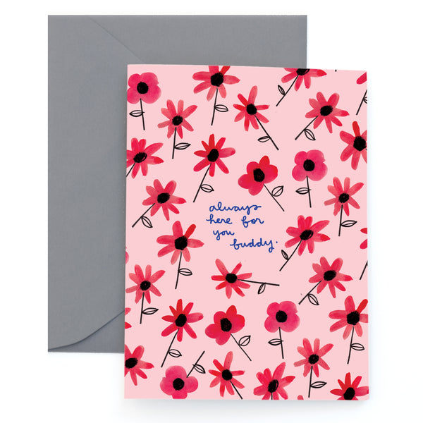 HERE FOR YOU - Greeting Card