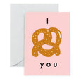 PRETZEL LOVE - Love Card