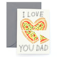 MY HEART IS A PIZZA - Father's Day Card
