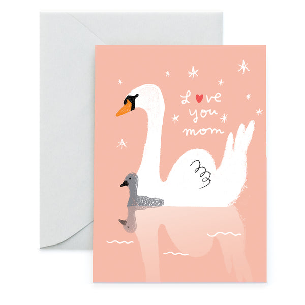 SWAN MOM - Mother's Day Card