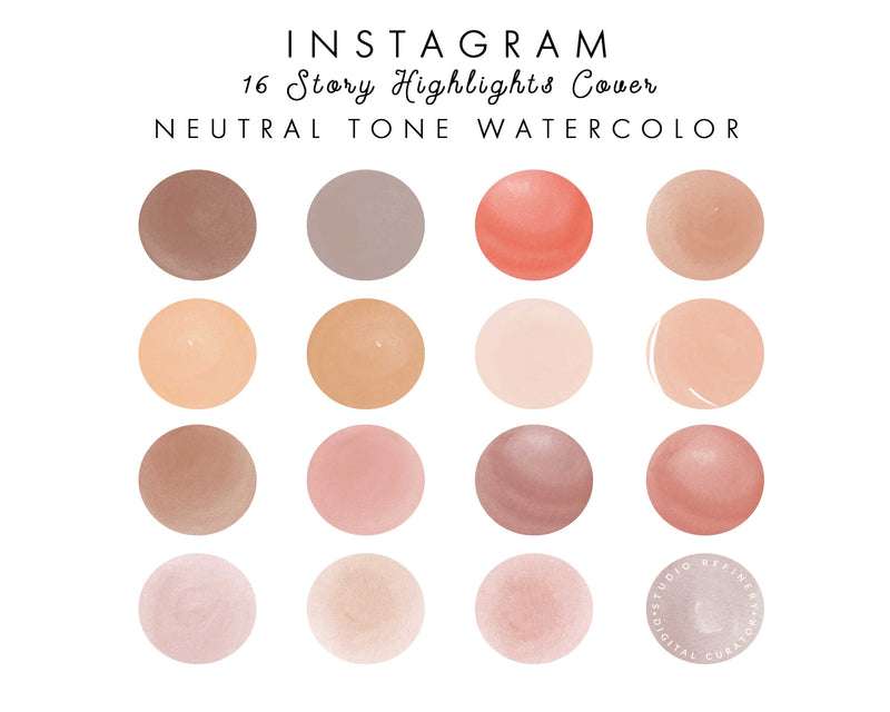 16 Neutral Tone watercolor IG Highlights