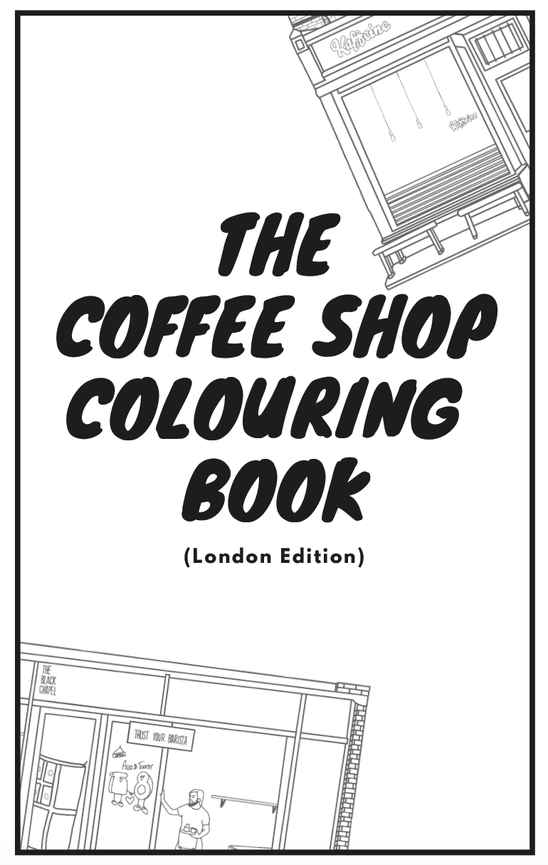 The Coffee Colouring Book (London Edition) DIGITAL DOWNLOAD