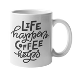 'Life Happens, Coffee Helps' 10oz White Mug