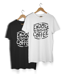 """Enjoy Your Coffee"" T-Shirt"