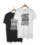 """Wake Up & Smell The Coffee"" T-Shirt"