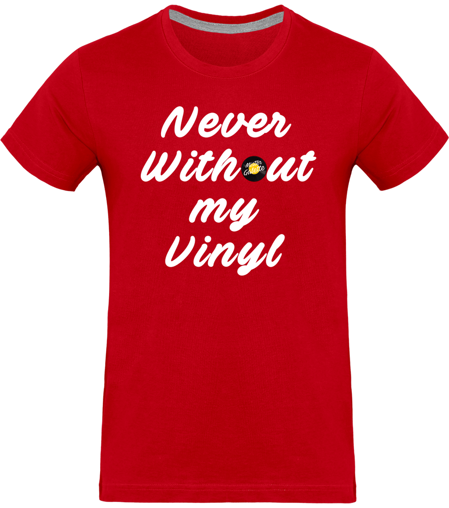 T-shirt Homme Col rond - Never Without my Vinyl (White version)-Mister Galette