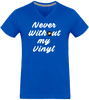 T-shirt Homme Col V - Never Without my Vinyl-Mister Galette