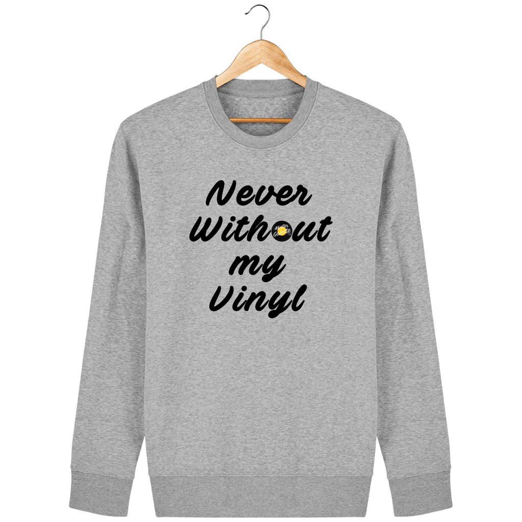 Sweat Femme Bio Col Rond - Never Without My Vinyl-Mister Galette