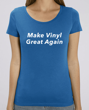 T-shirt Femme Bio Col rond - Make Vinyl Great Again