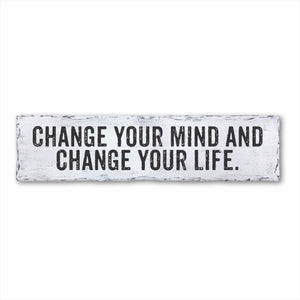 Change Your Mind And Change Your Life Box Sign