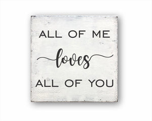 all of me loves all of you wood farmhouse home decor for sale