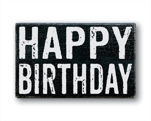 Happy Birthday rustic wood sign