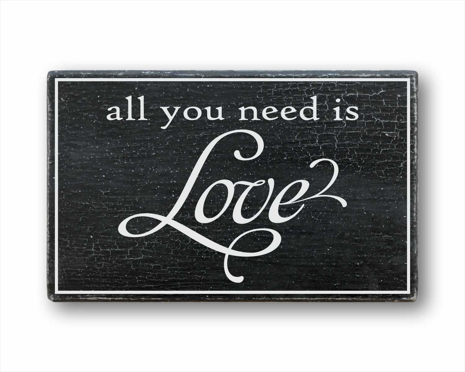 all you need is love wood farmhouse home decor for sale