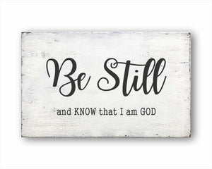 be still and know that I am god box sign