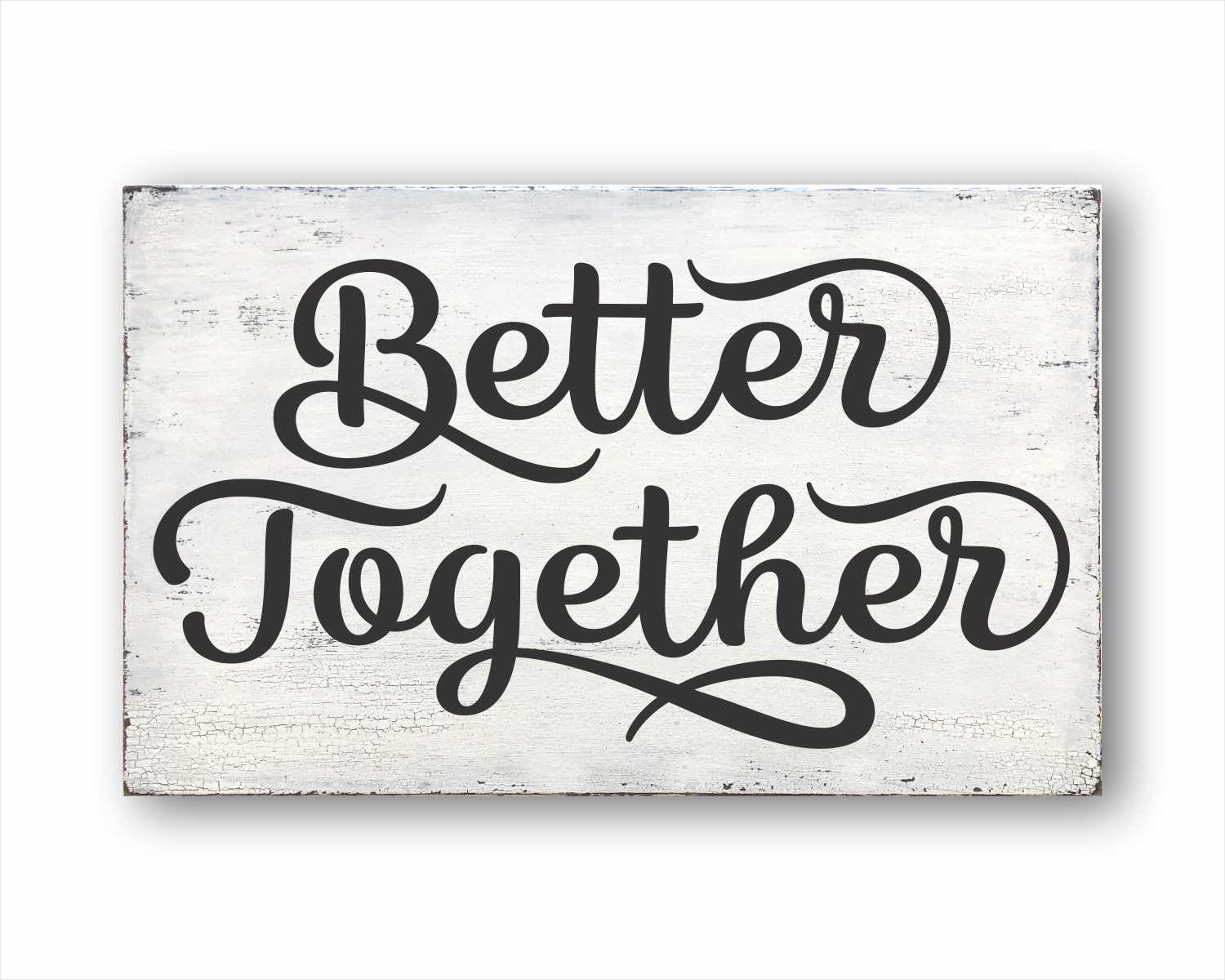 better together wood farmhouse box sign for sale