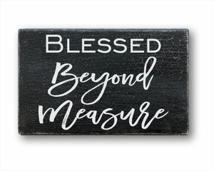 Blessed Beyond Measure Box Sign