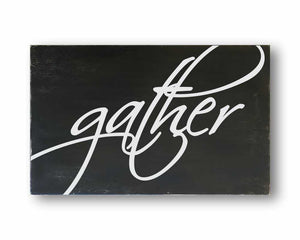 Gather Sign (Style 1)