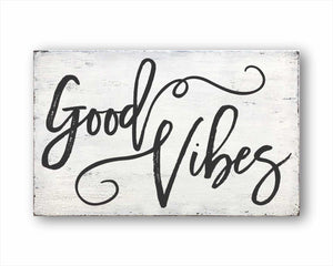 Good Vibes Box Sign