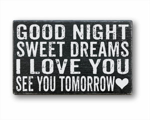 Good Night Sweet Dreams I Love You See You Tomorrow Sign